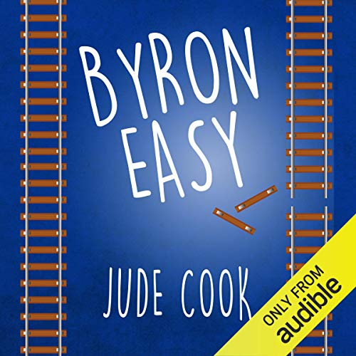 Byron Easy                   Written by:                                                                                                                                 Jude Cook                               Narrated by:                                                                                                                                 John Sackville                      Length: 20 hrs and 11 mins     Not rated yet     Overall 0.0