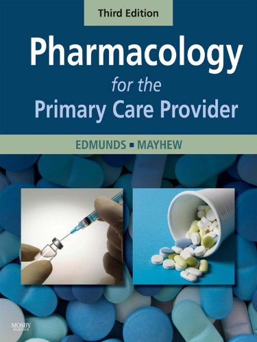 Pharmacology for the Primary Care Provider - E-Book (Edmunds, Pharmacology for the Primary Care Prov