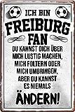 Blechschilder ICH BIN Freiburg Fan Metallschild für
