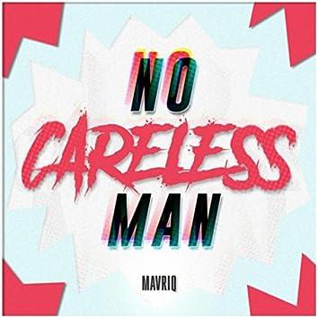 Careless Man