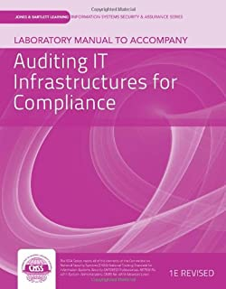 Laboratory Manual to Accompany Auditing IT Infrastructure for Compliance