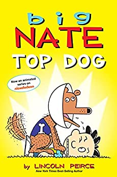 Big Nate: Top Dog: Two Books in One by [Lincoln Peirce]
