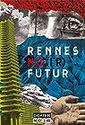 Rennes No Futur - Nouvelles par Grangier