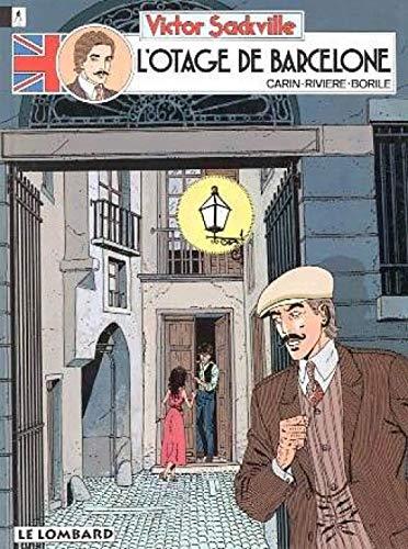 Victor Sackville - tome 6 - Otage de Barcelone (L')