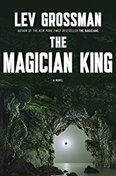 fantasy book review Lev Grossman The Magicians 2. The Magician King