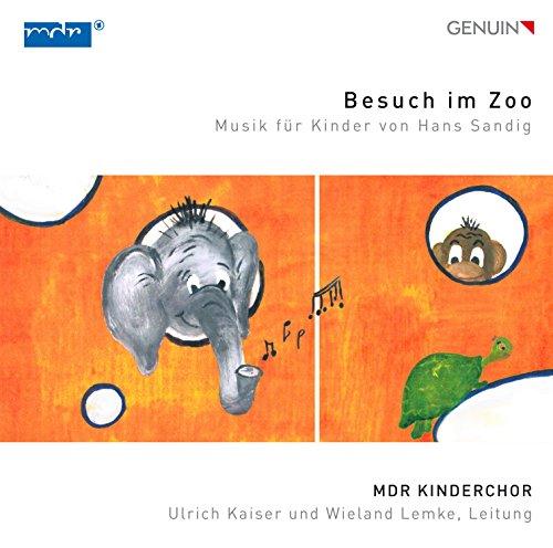 Sandig: Besuch im Zoo - Musik für Kinder
