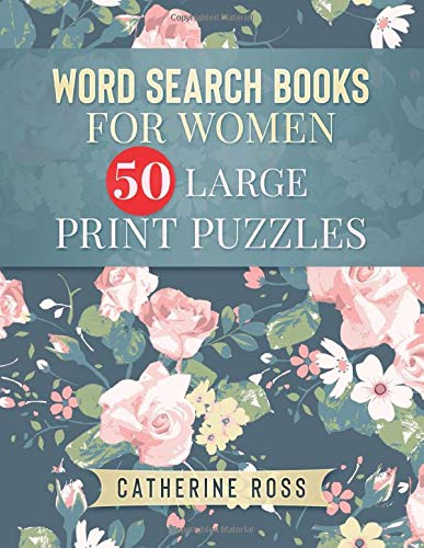 Word Search Books For Women 50 Large Print Puzzles: Entertainment For Adults And Seniors