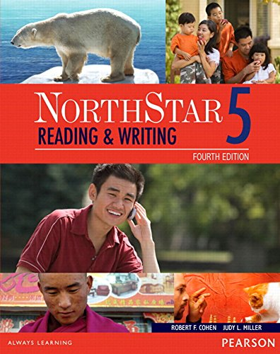 Compare Textbook Prices for Northstar Reading and Writing 5 Student Book with Interactive Student Book Access Code and Myenglishlab 4 Edition ISBN 9780134662060 by COHEN, ROBERT,Miller, Judith