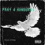Pray 4 Honduras [Explicit]