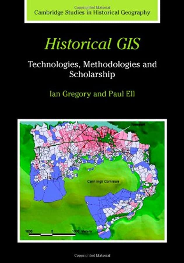 ギャンブルイベント派手Historical GIS: Technologies, Methodologies, and Scholarship (Cambridge Studies in Historical Geography Book 39) (English Edition)