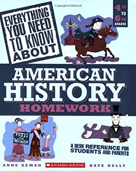 Paperback Everything You Need to Know about American History Homework: 4th to 6th Grades Book