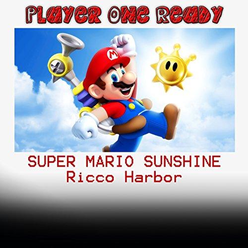 Super Mario Sunshine (Ricco Harbor)