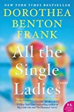 All the Single Ladies: A Novel (Lowcountry Tales Book 11)