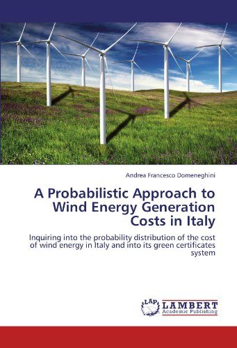A Probabilistic Approach to Wind Energy Generation Costs in Italy: Inquiring into the probability di