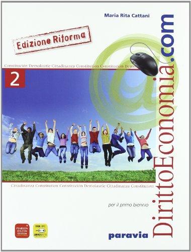 Diritto ed economia.com. Per le Scuole superiori : 2