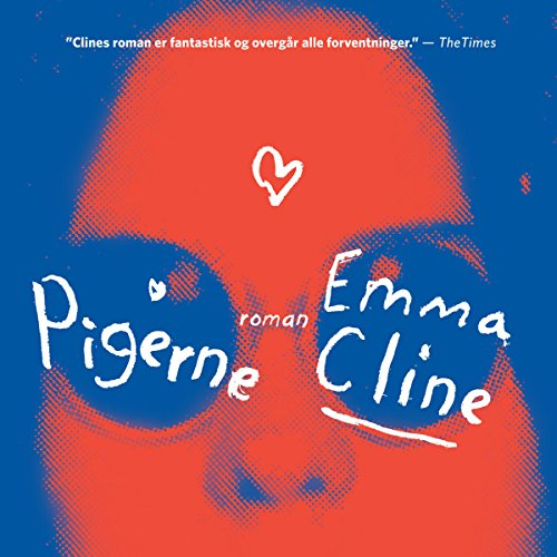 Pigerne                   By:                                                                                                                                 Emma Cline                               Narrated by:                                                                                                                                 Iben Haaest                      Length: 8 hrs and 50 mins     Not rated yet     Overall 0.0