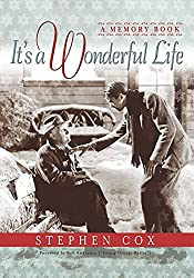 Image: It's a Wonderful Life: A Memory Book, by Stephen Cox (Author), Bob Anderson (Foreword). Publisher: Cumberland House Publishing; Illustrated Edition (June 15, 2005)