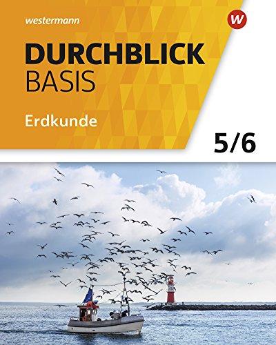 Durchblick Basis Erdkunde - Ausgabe 2018 für Niedersachsen: Schülerband 5 / 6
