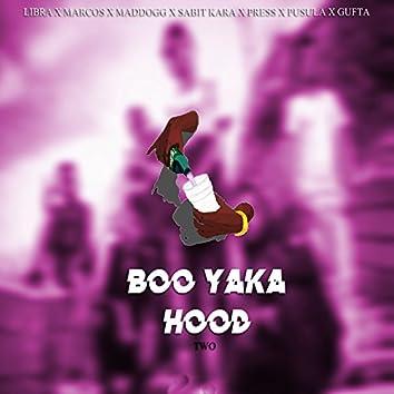 Boo Yaka Hood 2