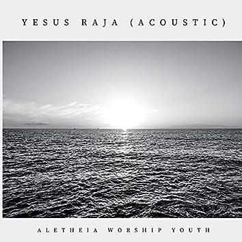 Yesus Raja (Acoustic)
