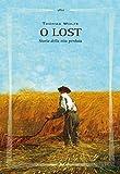 O lost: Storia della vita perduta