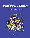 Tom-Tom et Nana, Tome 30 - La salsa des saucisses