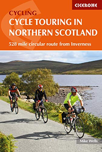 Cycle Touring in Northern Scotland: 528 mile circular route from ...