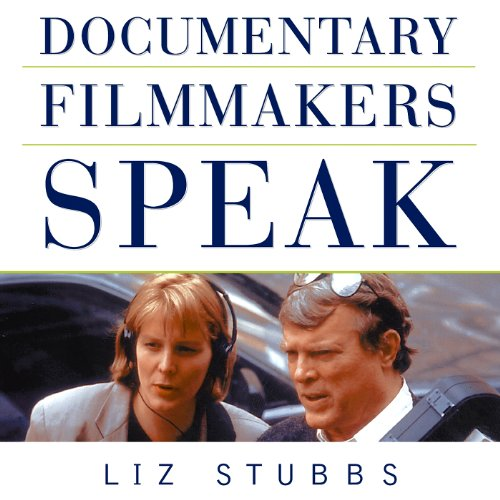 Documentary Filmmakers Speak audiobook cover art