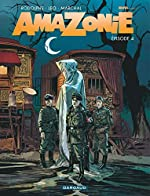 Amazonie - Tome 4 - Amazonie - Tome 4 de Rodolphe