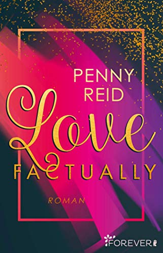 Love factually: Roman (Knitting in the City 1) von [Penny Reid, Peter Groth]