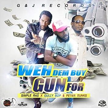 Weh Dem Buy Gun For