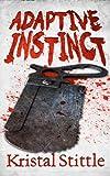Adaptive Instinct (Survival Instinct Book 2) (English Edition)