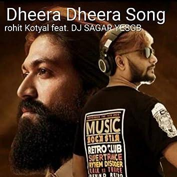 Dheera Dheera Song (feat. Dj Sagar Yesgb) (2.0)