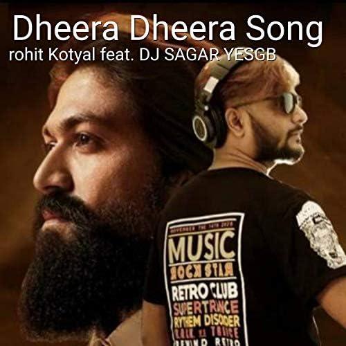 ROHIT KOTYAL feat. Dj Sagar Yesgb