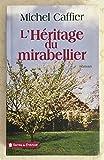 L'HERITAGE DU MIRABELLIER [LORRAINE]