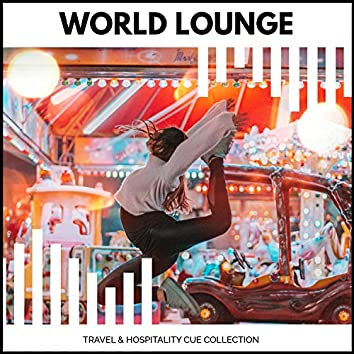World Lounge - Travel & Hospitality Cue Collection