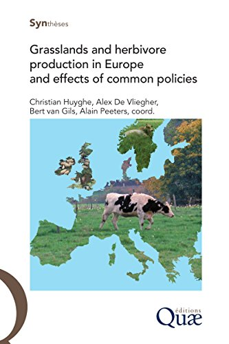 Couverture du livre Grasslands and herbivore production in Europe and effects of common policies (English Edition)