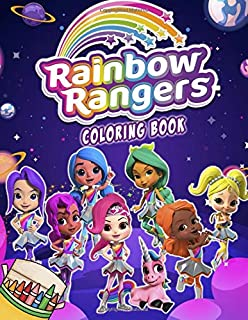 Rainbow Rangers Coloring Book: Exclusive Illustrations for Kids