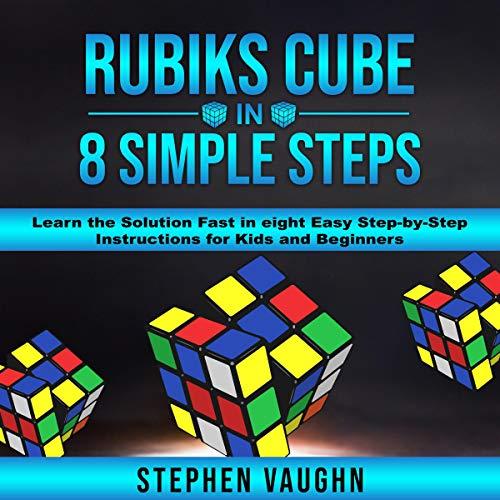 Rubiks Cube in 8 Simple Steps audiobook cover art