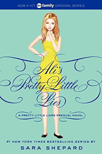 Pretty Little Liars: Ali's Pretty Little Lies (Pretty Little Liars Companion Novel)