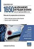 Concorso per 1650 allievi agenti di Polizia di Stato (G.U. 31 gennaio 2020, n. 9). Manuale...