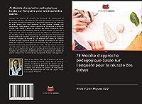 7E Modèle d'approche pédagogique basée sur l'enquête pour la réussite des élèves