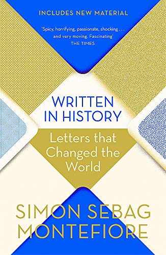 Written in History: Letters that Changed the Worl