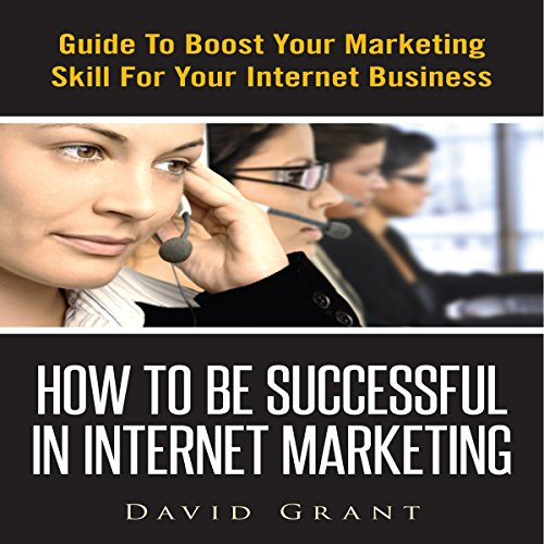 Couverture de How to Be Successful in Internet Marketing
