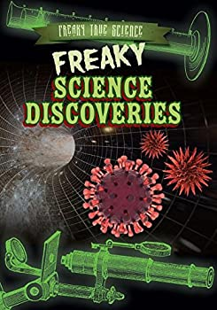 Freaky Science Discoveries - Book  of the Freaky True Science