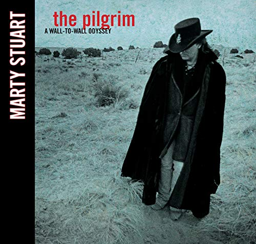 Compare Textbook Prices for The Pilgrim: A Wall-To-Wall Odyssey None Edition ISBN 9781947026506 by Stuart, Marty,Thornton, Billy Bob