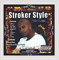Stroker Style