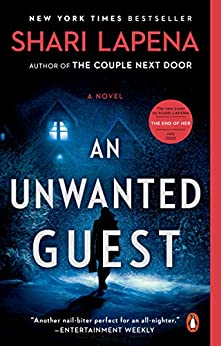 An Unwanted Guest: A Novel by [Shari Lapena]