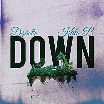 Down (feat. Kali-B)