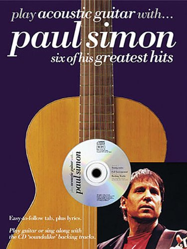 Play Acoustic Guitar With...paul Simon: Six of His Greatest Hits